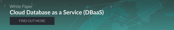 White Paper: Cloud Database as a Service (DBaaS)