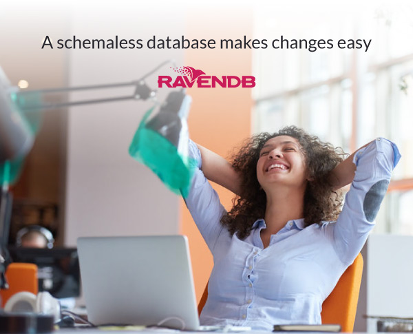 A schemaless database makes changes easy