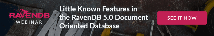 Little Known Features in RavenDB 5.0